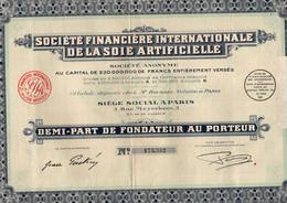 Demi-Part De Fondateur Au Porteur - Société Internationale De La Soie Artificielle S.A. - PARIS 1930. - Textil