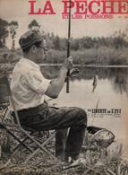 La Pêche Et Les Poissons N°205 La Pêche Au Poisson Mort En été - Corde à Piano Et Soie D'acier 1962 - Hunting & Fishing