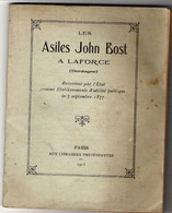 Les Asiles John Bost à LAFORCE En Dordogne Livret De Présentation, Histoire Librairies Protestantes 1915 - 1901-1940