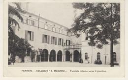 COLLEGIO MANZONI - Viaggiata Il 29/11/1914 (2 Immagini) - Ferrara