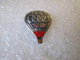 PIN'S   MONTGOLFIERE  BALLON     AUDI    Zamak  Relief   19x15mm - Audi