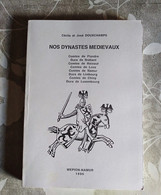 Nos Dynastes Médiévaux, J. Douxchamps, 1996 - Bélgica