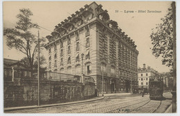 CPA 69 - Lyon - Hôtel Terminus - Tramway - Otros
