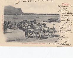 PALERMO-LA SATAZIONE DI CARICAMENTO NEL PORTO-ANIMATISSIMA-CARTOLINA  VIAGGIATA IL 25-2-1901 - Palermo