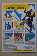 Bubard Destin Exemplaire De Maurice Herzog Toi Aussi Tu Seras Sobre Alpinist Escalade Alpinisme Mountaineering Himalaya - Sports