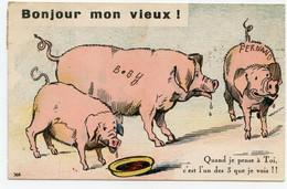 """Humour. Cochons. """"  Bonjour Mon Vieux ! Quand Je Pense à Toi , C'est L'un Des 3 Que Je Vois !! - Pigs"""
