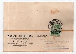 1940. KINGDOM OF YUGOSLAVIA,SERBIA,SUBOTICA,ZOPF MIKLOS,TIMBER MERCHANT,CORRESPONDENCE CARD,USED - Briefe U. Dokumente