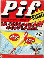 """Pif Gadget N°123 - Teddy Ted """"Une Balle De 100 000 Dollars - Rahan """"Pour Sauver Alona!"""" - Pif Gadget"""