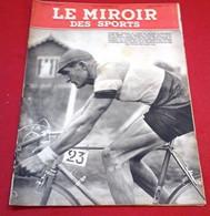 Miroir Des Sports N°24 Septembre 1941 Sport Occupation Louis Aimar Grand Prix Nations,Athlétisme Vichy,Alfred Nakache - Sport
