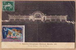 X13370 MARSEILLE Grand Palais Fête De Nuit-Exposition Electricité 1908 Vignette Expo à Marthe CANIOT à Bizot Constantin - Internationale Tentoonstelling Voor Elektriciteit En Andere