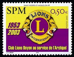 ST-PIERRE ET MIQUELON 2003 - Yv. 808 **   Faciale= 0,50 EUR - Lions Club  ..Réf.SPM12350 - Neufs