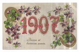 Fantaisie Gauffrée Violettes Fers à Chevaux Trèfles Bonne Et Heureuse Année 1907 - Zonder Classificatie