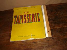 LA TAPISSERIE ....  - Anno 1942______  ( Kast ) - Rugs, Carpets & Tapestry