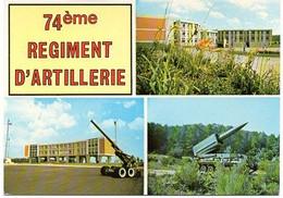 """90-BELFORT - """"74ème Régiment D'Artillerie"""" ;édit:Estel . - Kazerne"""