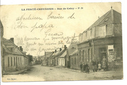 02 AISNE LA FERTE CHEVRESIS RUE CRECY ANIMATION A VOIR - Other Municipalities