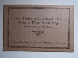 COLLEGE HUBERT & CONVALESCENT HOME BELLEVUE-PLAGE BERCK-PLAGE BOULOGNE-SUR-MER Principal & Headmaster - Historische Dokumente