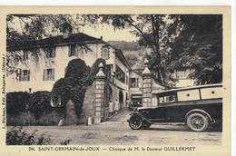 CPA  ST - GERMAIN De JOUX  Clinique De Mr Le Docteur GUILLERMET N° 246 - Andere Gemeenten