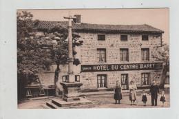 Hôtel Du Centre Baret Salle Pour Sociétés Noces Et Banquets Casse-croûte Et Repas Tabacs Saint Victor Sur Loire - Otros Municipios