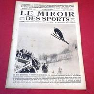 Miroir Des Sports N°188 Février 1924 Spécial Jeux Olympiques Hiver Chamonix,Rugby René Crabos,Cyclisme Oscar Egg - Sport
