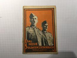 21 - Livre Chant Allemand WW2 Das Neue Soldaten Liederbuch 3 Manque Agraffe Haut Et Couverture Détachée - 1939-45
