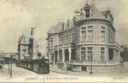 64 PYRENEES ATLANTIQUE BIARRITZ TRAIN TRAMWAY DEVANT BRITISCH CLUB   ANIMATION A VOIR - Biarritz