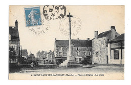(28487-50) Saint Sauveur Landelin - Place De L'Eglise - La Croix - Other Municipalities