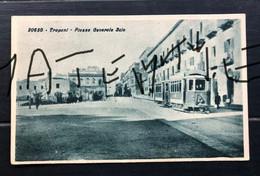 TRAPANI PIAZZA GENERALE SCIO  TRAM   1931 - Trapani