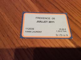 "Ticket De Bus Mensuel BIBUS ""FREKENCE -26 / JUILLET 2011"" BREST(29) - Europa"