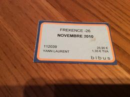 "Ticket De Bus Mensuel BIBUS ""FREKENCE -26 / NOVEMBRE 2010"" BREST(29) - Europa"