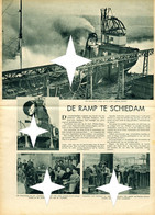 De Ramp Te Schiedam Met De . Wilton - Fijenoord - Rozenburg - Feyenoord - Skyros SS - Magazines & Newspapers