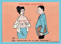 CPM - Erotisme électoral - Humour (Alexandre) - Que Pensez-vous De Ce Petit Ballottage? - Humor