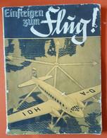 Einsteigen Zum Flug, Peter Kneutz 1938, 80 Seiten Mit Vielen Abbildungen - Manuali