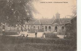 TE 23-(70) LUXEUIL LES BAINS - L' ETABLISSEMENT THERMAL - 2 SCANS - Luxeuil Les Bains