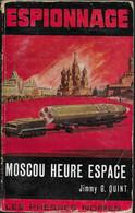 Moscou Heure Espace Par Jimmy G. Quint - Presses Noires Espionnage N°49 - Avec Envoi De L'auteur - Les Presses Noires