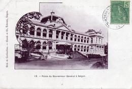 Saïgon - Gouvernement Général En 1906 - Viêt-Nam
