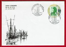 1987- CONCARNEAU - 33eme Congrès Philatélique  - Enveloppe à Trou - Carte: Cale De La Criée - Cachets Commémoratifs