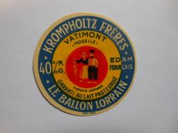 A-57025 - étiquette De Fromage EDAM FRANCAIS LE BALLON LORRAIN -KROMPHOLTZ FRERES - VATIMONT Moselle 57A - Fromage