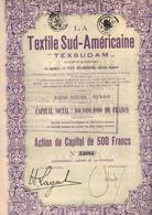 Action De Capital De 500 Frcs - La Textile Sud-Américaine - La Textil Sud-Americana - Texsudam - Renaix 1928. - Textil