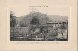 Environs De SAINT-VALLIER - Ruines D'un Vieux Château Et Chapelle De Notre-Dame De Vals - Sonstige Gemeinden