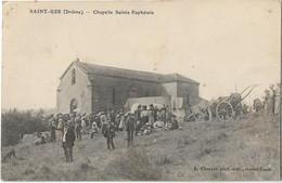 SAINT-UZE - Chapelle Sainte-Euphémie (jour De Pélerinage) - Andere Gemeenten
