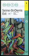 Métro Paris - SEINE ST DENIS EST N° 9 - Complet - Décembre 2005 - Europe