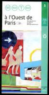 Métro Paris - A L'OUEST De PARIS N° 5 - Complet - Septembre 2004 - Europe