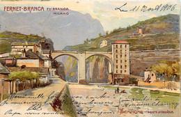 Italie - Litho - Pubblicità - Advertising - Fernet-Branca - Sempione - Ponte Ddi Crevola - Leopoldo Metlicovitz - Verbania