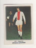 JOHAN CRUYFF....CALCIO.....AJAX..NEDERLAND.....MUNDIAL...SOCCER...WORLD CUP....FIFA....FOOTBALL - Trading Cards
