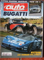 Revue Auto Passion N°133 (janv/fév 2000) Bugatti - Ferrari P.4 - Aston Martin Vantage - Auto/Motor