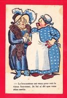 """Humour-248A62  Grosses Femmes """"le Brocanteur Est Venu Pour Voir Le Vieux Fourneau, Je Lui Ai Dit Que Vous étiez Sortie - Humor"""