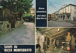 CARTOLINA SALUTI DA  NIZZA MONFERRATO , ASTI, PIEMONTE, COLOR ,VIAGGIATA1984,ZONZ CLASSICA DEL VINO BARBERA - Asti