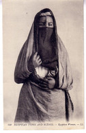 EGYPTE - FEMME EGYPTIENNE - EGYPTIAN TYPES AND SCENES - EGYTIAN WOMAN - Unclassified