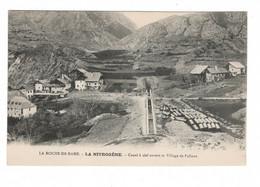 05 LA ROCHE DE RAME, LA NITROGÈNE, Canal à Ciel Ouvert Et Village De PALLONS. ( VOIR SCAN ). - Otros Municipios