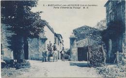 D 47  MONTAGNAC Sur AUVIGNON Porte D'Entrée Du Village   (Attelege) - Andere Gemeenten